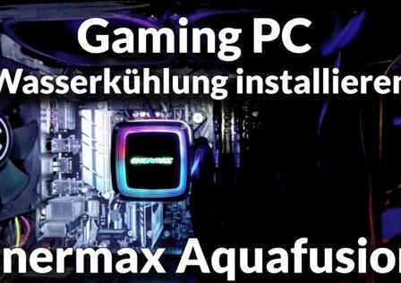 Enermax Aquafusion Gaming PC Wasserkuehlung installieren