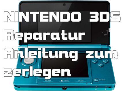 Nintendo 3DS Anleitung zum Zerlegen Reparatur DIY