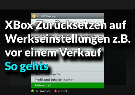 XBox zuruecksetzen